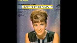 Skeeter Davis - Didn't I