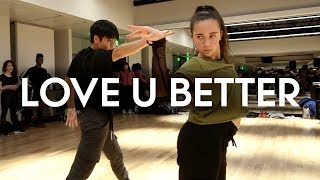 Victoria Monet - Love U Better ft Sean Lew & Kaycee Rice | Brian Friedman Choreography | EXPG LA