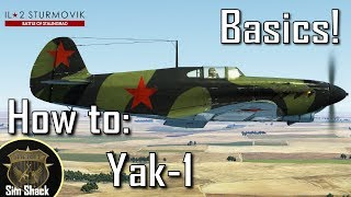 How to Yak-1   Part 1: Basics and Engine Management   IL-2: Battle of Stalingrad