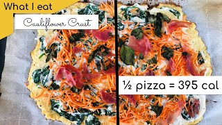 Cauliflower crust pizza with Prosciutto and Ricotta (low carb, keto, high volume) | Diet Vlog 66