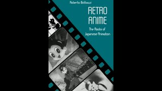 RETRO ANIME - The Roots of Japanese Animation