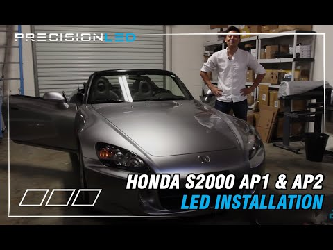 Honda S2000 AP1 & AP2 -  LED How To Install -  All Generations1999 - 2009
