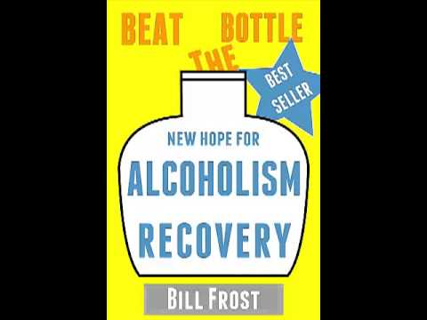 0 New Hope for Alcoholism Recovery: Beat the Bottle