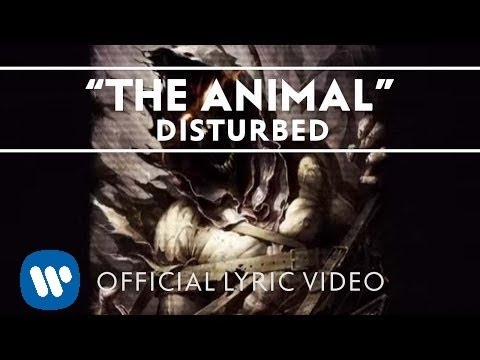Disturbed - The Animal [Lyric Video]
