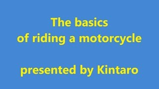 The basics of riding a motorcycle