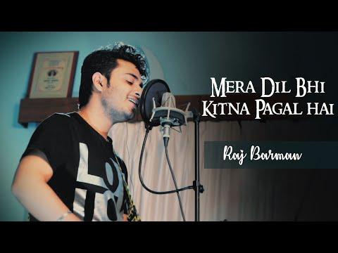 Mera Dil Bhi Kitna Pagal Hai - Raj Barman | Unplugged Cover | Saajan thumbnail