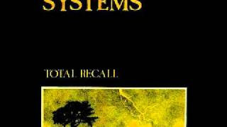 Systems - Total Recall