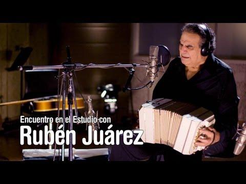 Encuentro en el Estudio con Rub én Juárez - Programa Completo [HD]