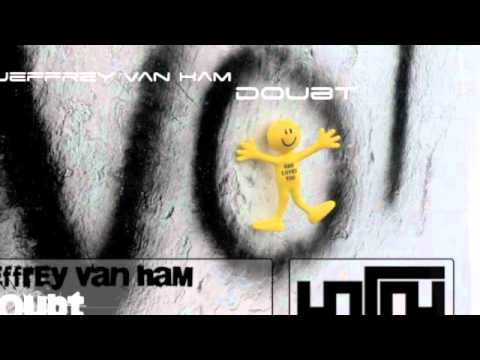 Jeffrey Van Ham - Doubt (Radio Edit)