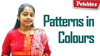 Patterns in Colours | LEARN PATTERNS with Colors for kids | School and Preschool Daily Patterns