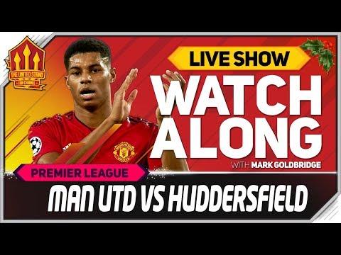 Manchester United vs Huddersfield  Stream Watchalong