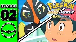 Pokémon Sun and Moon Abridged Episode 2: For a God's Sake - DeWarioFreak