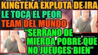 """¡INCREIBLE! KINGTEKA LE TOCA EL PEOR TEAM DEL MUNDO """"SERRANO DE MIERDA JUEGA BIEN""""   DOTA 2"""