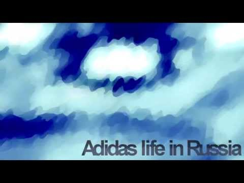 Adidas life in Russia