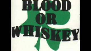 Watch Blood Or Whiskey Always Remember video