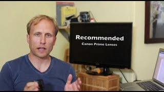 Recommended Canon Prime Lenses