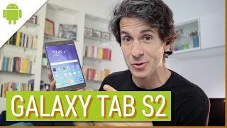 Samsung Galaxy Tab S2: la recensione di HDblog.it