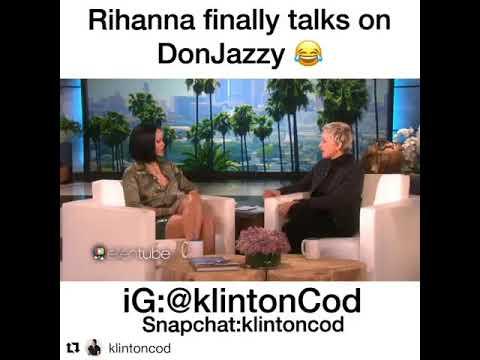Rihanna - finally talks on Donjazzy