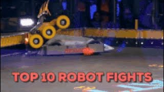Top 10 Robot Fights