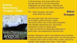 Watch Andrius Mamontovas Bukim Draugais video