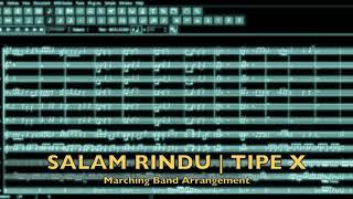 Salam Rindu | Tipe X | Marching Band Arrangement
