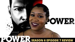 Power Season 6 Episode 7 Review
