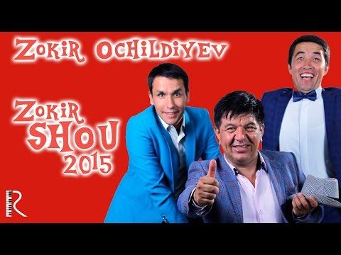 Zokir Ochildiyev (ZOKIR SHOU 2015) konsert dasturi 2015