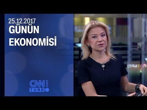 Günün Ekonomisi 25.12.2017 Pazartesi
