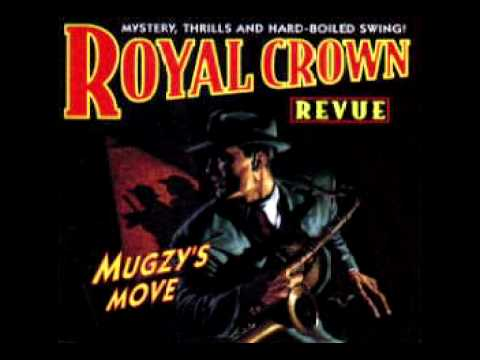 Royal Crown Revue - The Rise And Fall Of The Great Mondello