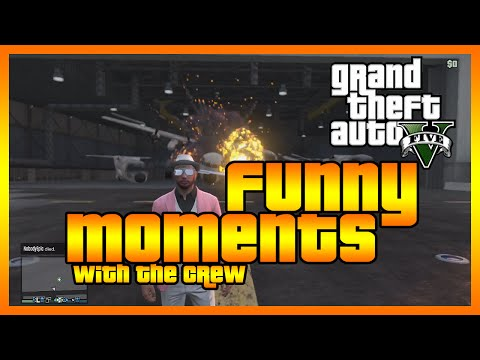 GTA 5 Online - Funny Moments with The Crew (Titans Down, Planes and More!)