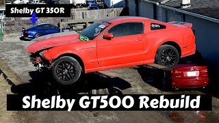 Rebuilding Wrecked Mustang Shelby GT500 and a GT350R From Copart