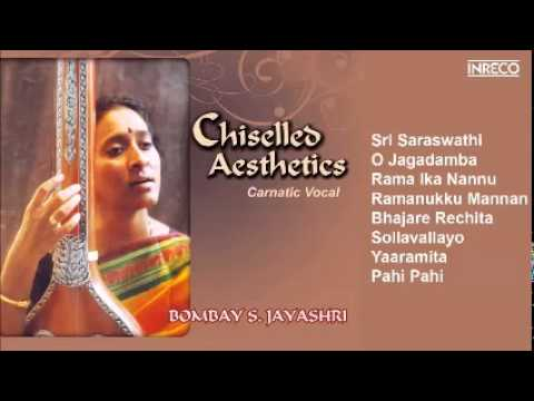 Carnatic Vocal | Chiselled Aesthetics | Bombay. S. Jayashri | Jukebox video