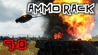 World of Tanks || 9.0 - AMMO RACKS!