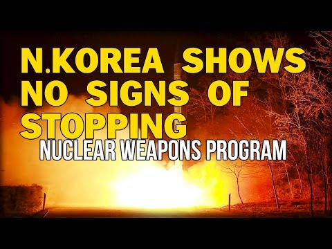 N.KOREA SHOWS NO SIGNS OF STOPPING ITS NUCLEAR WEAPONS PROGRAM
