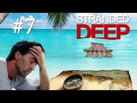 Трудности Навигации - Stranded Deep #7 - Vevopak