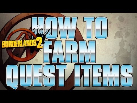 Borderlands 2 - How to Farm Quest Weapons to get what you want