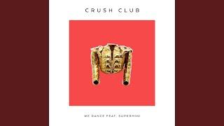 We Dance Feat Supermini