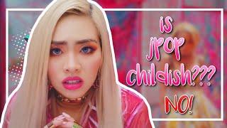 IS JPOP CHILDISH? (NO!)
