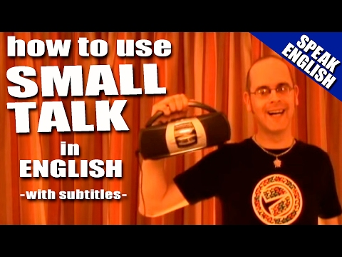 Learning English - Lesson Eighteen (Small Talk)