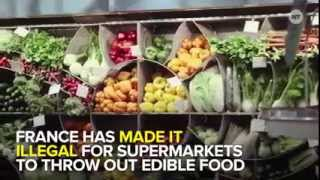 France made it illegal for supermarkets to throw out edible food
