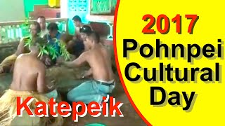 Pohnpei Cultural Day 2017