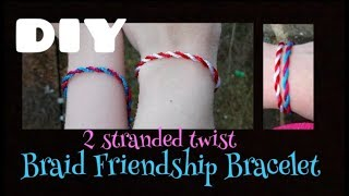 Quick & Easy: 2 Stranded Braid Bracelet Tutorial