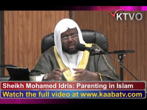 Sheikh Mohamed Idris Somali Lecture on Parenting in Islam ...