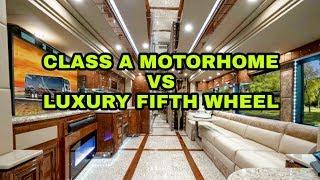 Choosing a Motorhome vs Fifth Wheel RV. Watch this first!