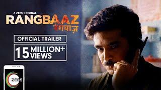 Rangbaaz   Official Trailer   A ZEE5 Original   Saqib Saleem   Streaming Now On ZEE5