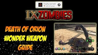 Death of Orion Wonder Weapon Guide for IX - Gift of Serket Trophy