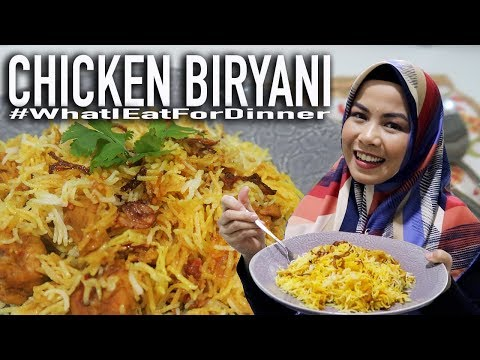 Masak CHICKEN BIRYANI (Resep Komplit) - WhatIEatForDinner Ep.4