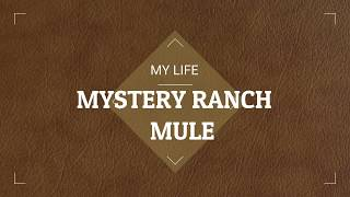 MYSTERY RANCH MULE REVIEW