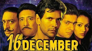 16 December Full Movie | Milind Soman | Hindi Action Movie | Danny Denzongpa |Bollywood Action Movie