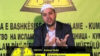 TV HANA: Edukata Islame - Eshtref Ebibi